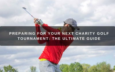 Preparing for Your Next Charity Golf Tournament: The Ultimate Guide